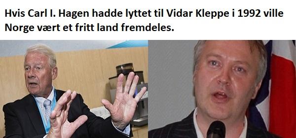 Hvis Hagen hadde hørt på Kleppe og stemt nei til EØS hadde Norge fremdeles vært et fritt land